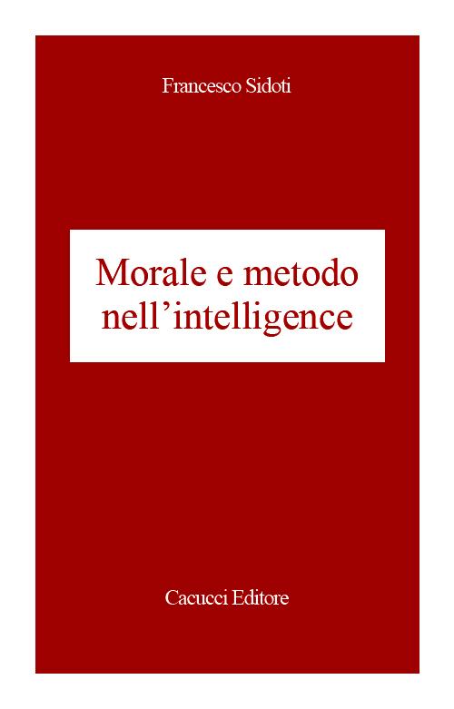 Morale e metodo nell'intelligence
