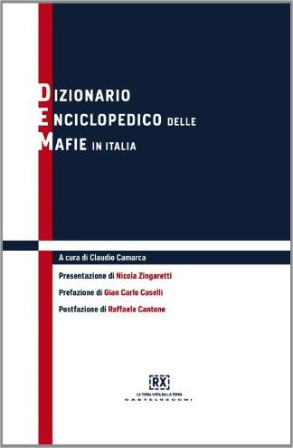Dizionario enciclopedico delle mafie
