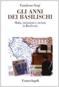 Gli anni dei basilischi