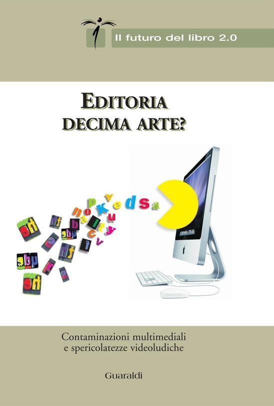 Editoria decima arte